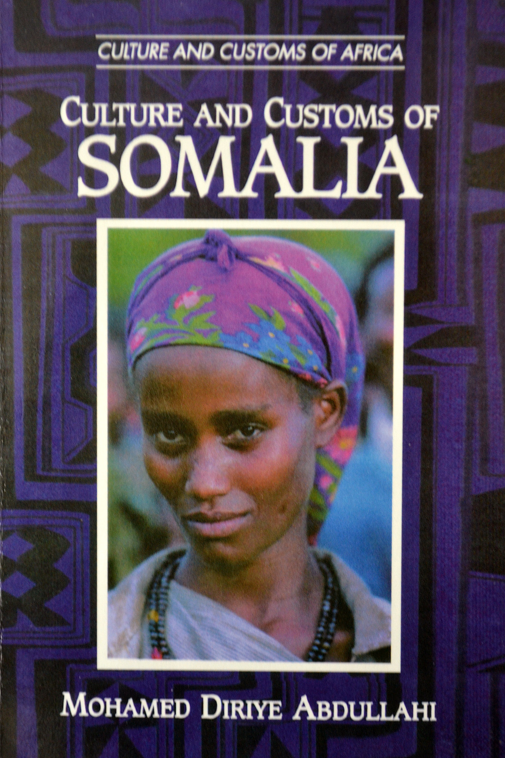 The publication ´Culture and Customs of Somalia´.